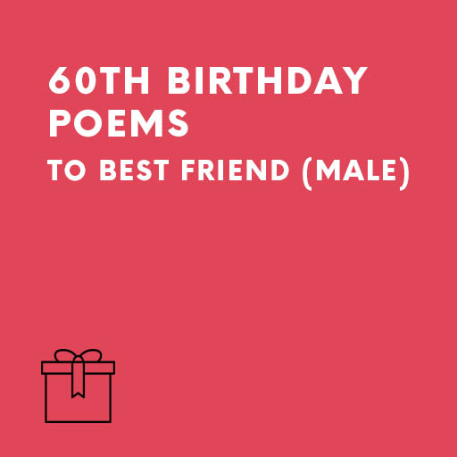 Best Male Friends 60th Birthday Poems By A Guest