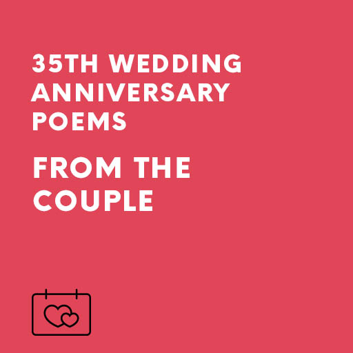 Home Wedding Speeches Anniversary Speech 35th Coral Poems FROM The Couple