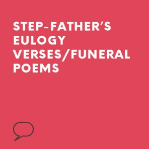 Step Father Eulogies | Speechwriters com